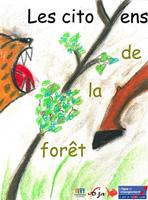 Les Citoyens de la Forêt