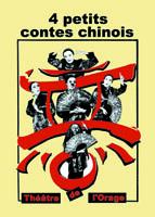 4 Petits Contes Chinois