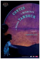 Contes Et Murmures Du Grand Tambour